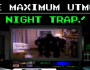 Night Trap!
